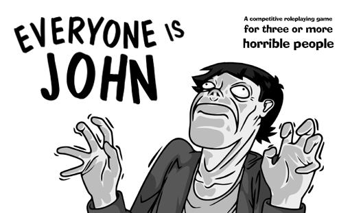 Everyone Is John