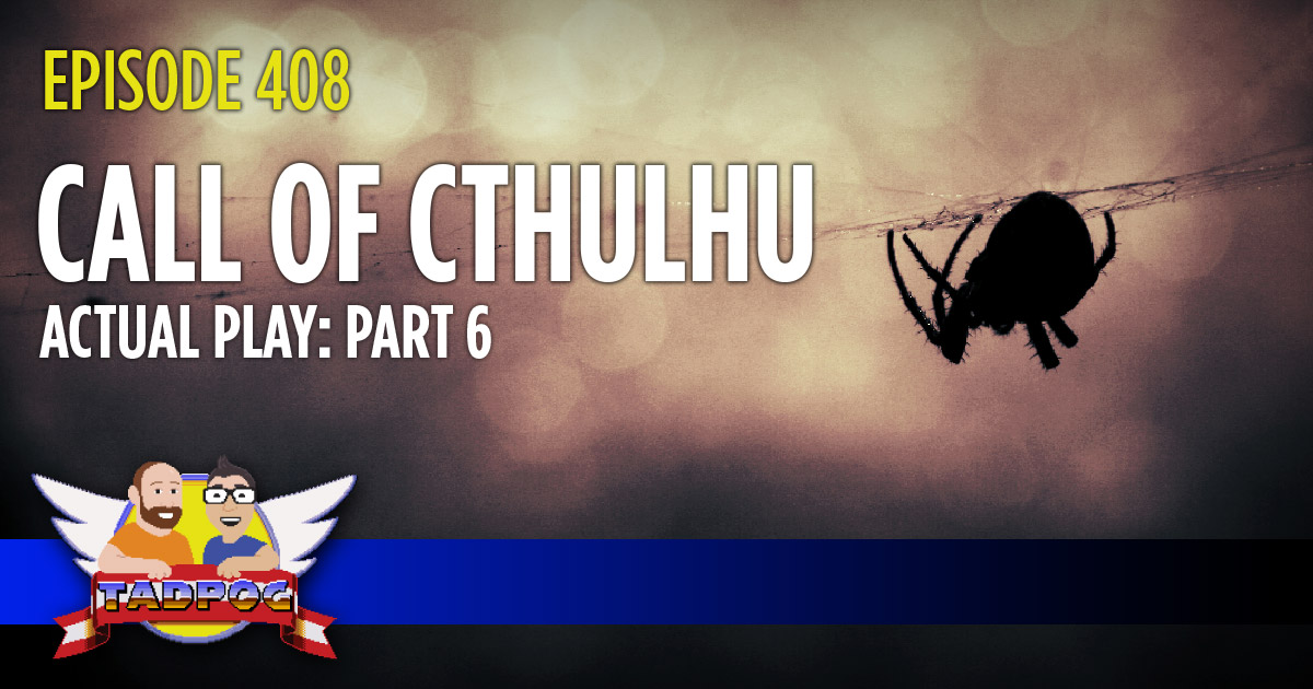 Call of Cthulhu Actual Play Part 6