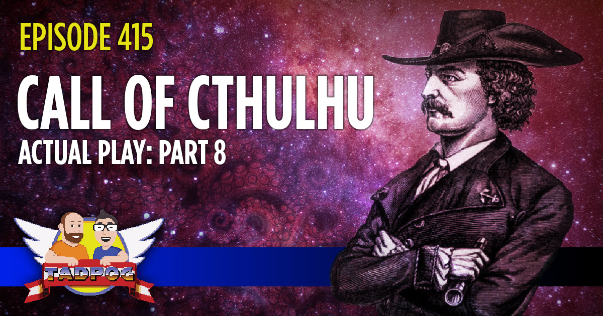 Call of Cthulhu Actual Play Part 8